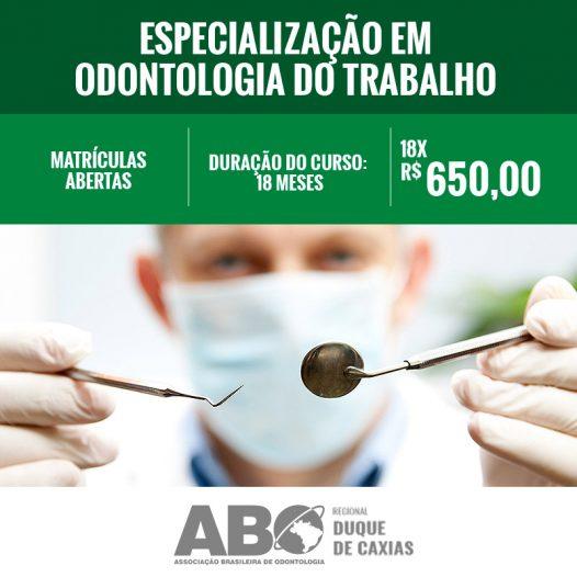 ESPECIALIZAÇÃO EM ODONTOLOGIA DO TRABALHO