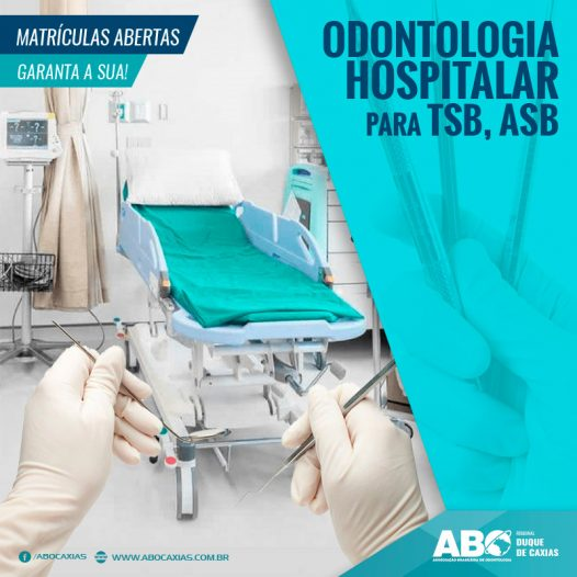 ODONTOLOGIA HOSPITALAR PARA TSB E ASB