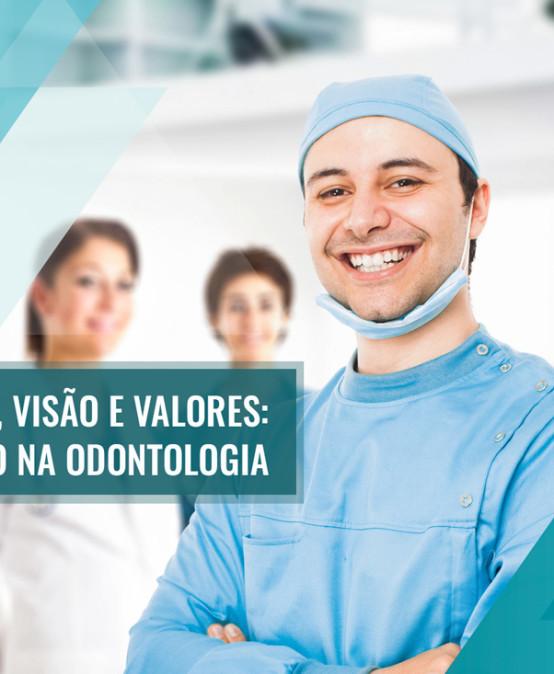 Missão, Visão e Valores na odontologia